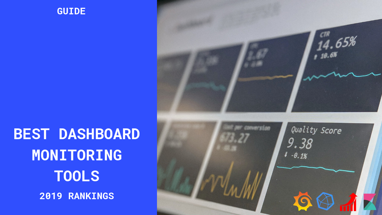 4 Best Open Source Dashboard Monitoring Tools In 2019