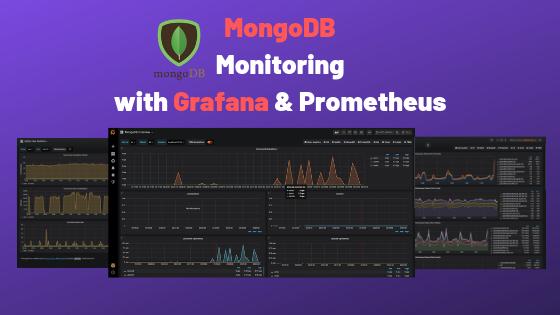 MongoDB Monitoring with Grafana & Prometheus – devconnected