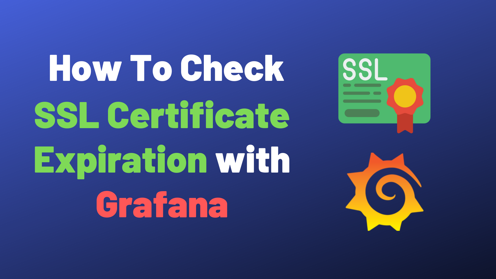 How To Check SSL Certificate Expiration with Grafana