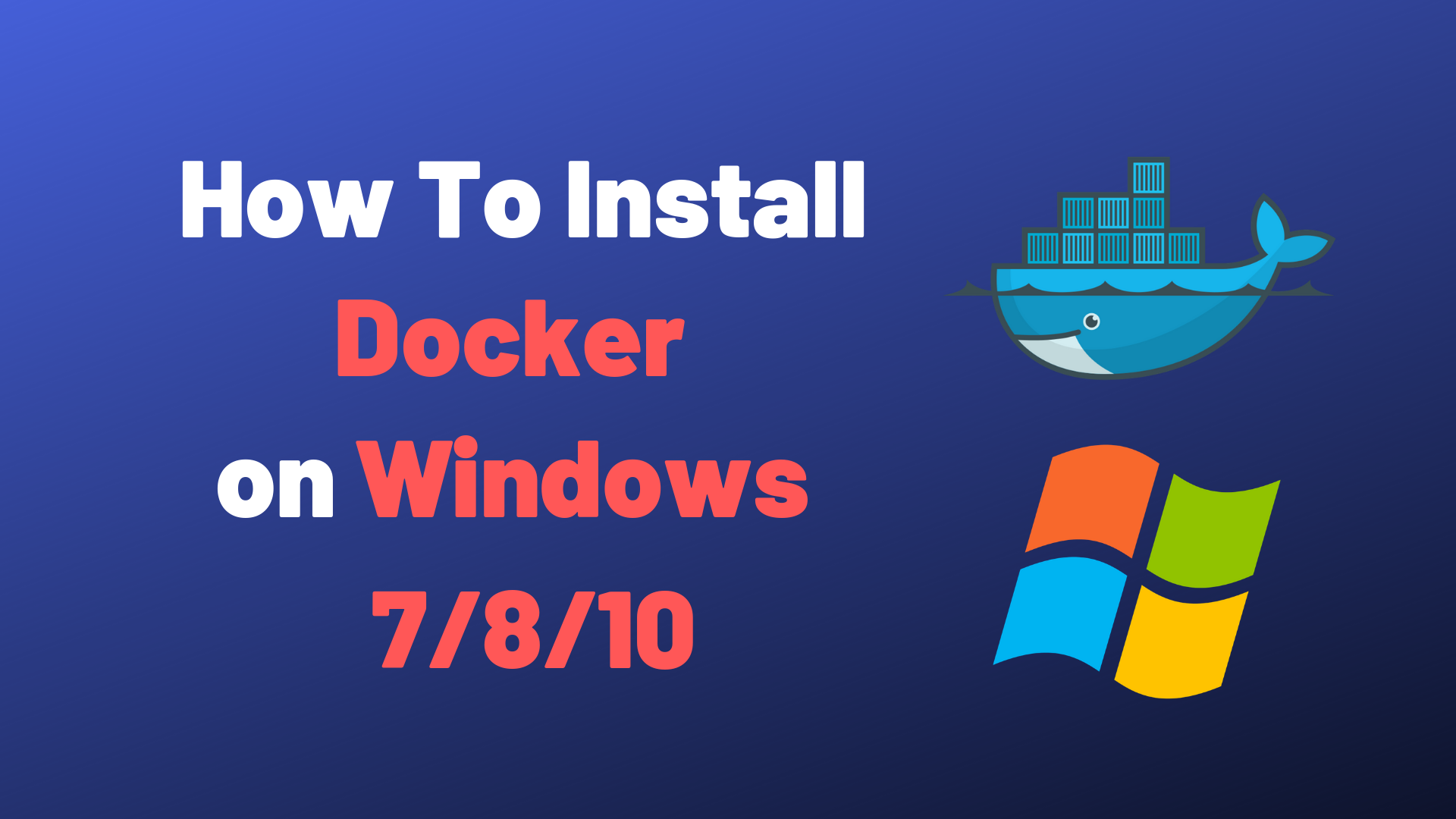How To Install Docker on Windows 20/20/20 Home and Pro – devconnected