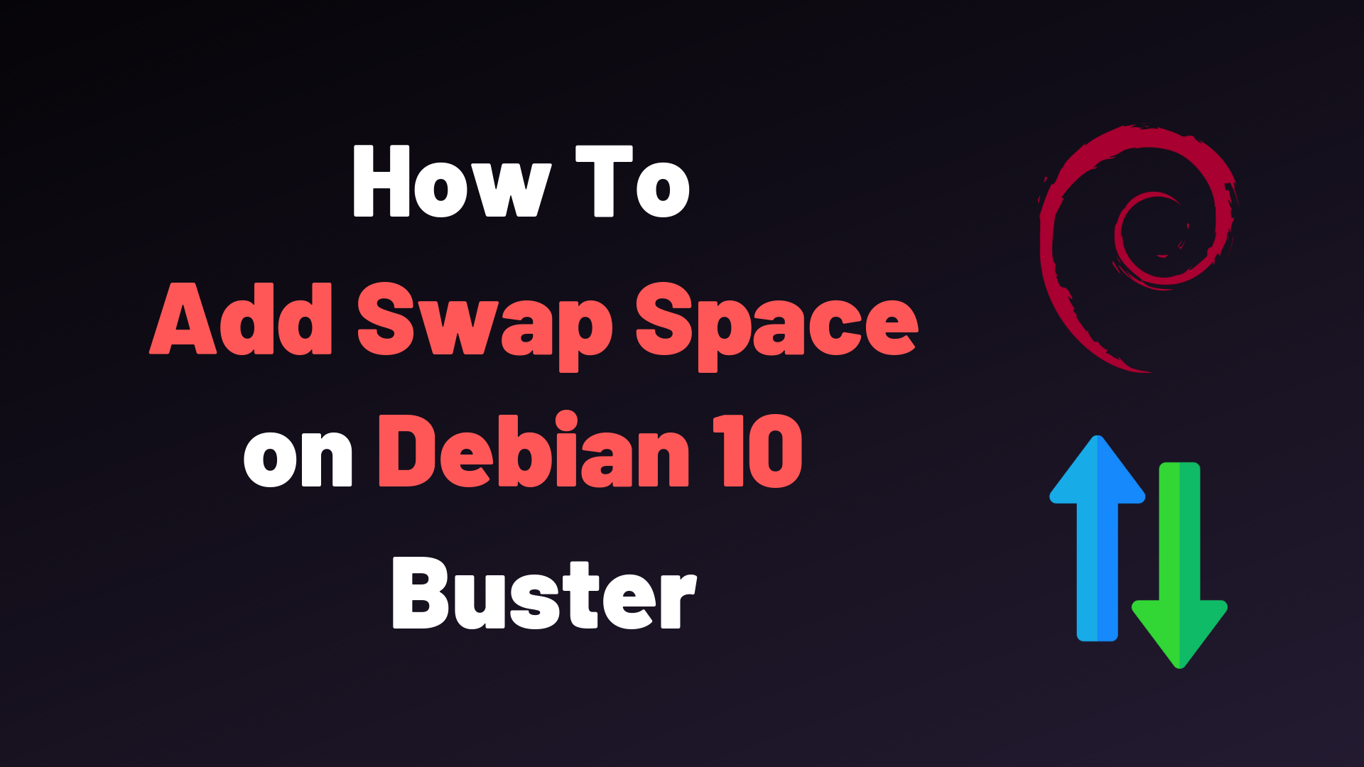 How To Add Swap Space on Debian 10 Buster – devconnected