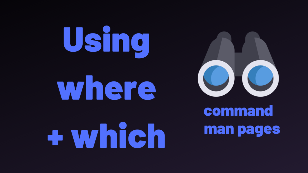 whereis and which commands