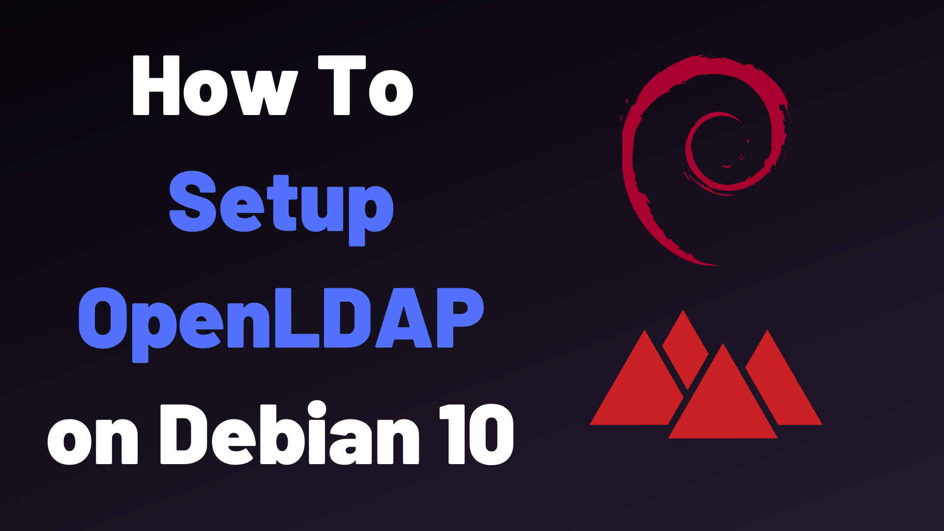 How To Setup Openldap Server On Debian 10 Devconnected