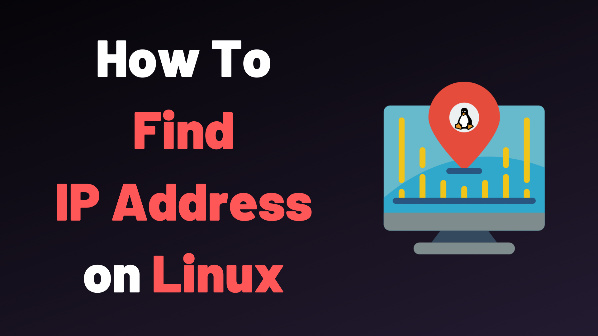 How To Get Your Ip Address On Linux Devconnected