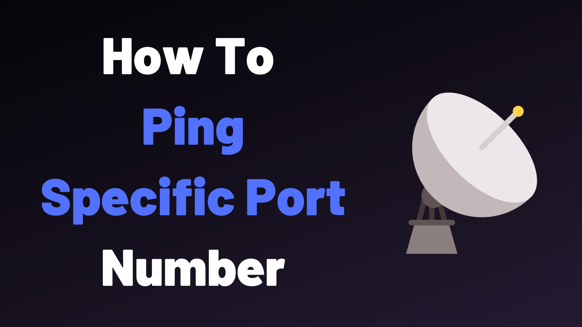 How To Ping Specific Port Number Devconnected